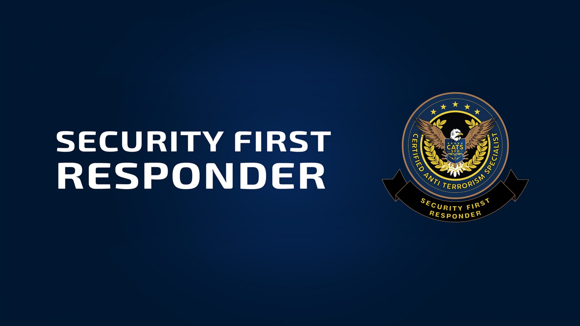 The Security First Responder (SFR)